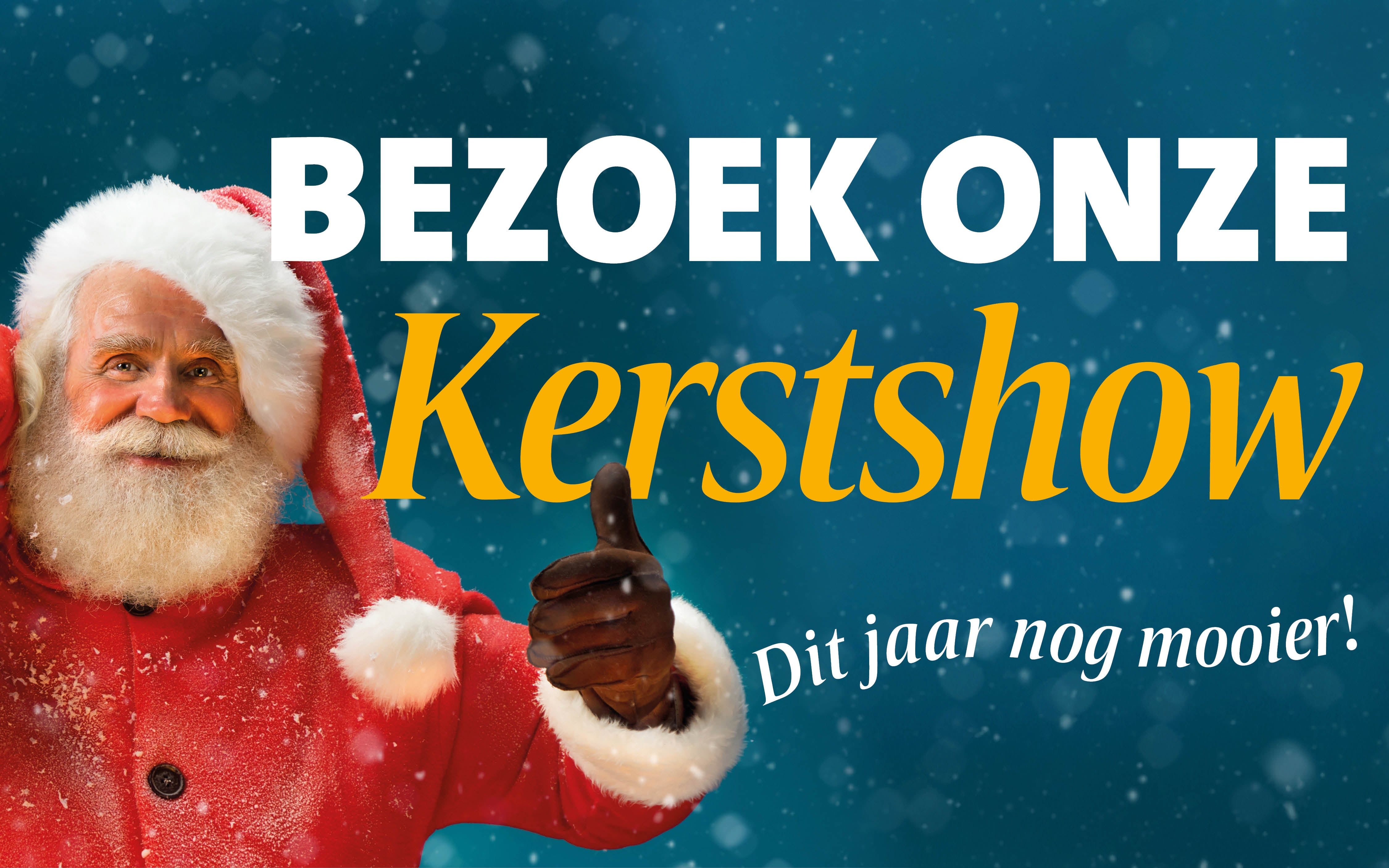 Bezoek onze Kerstshow!